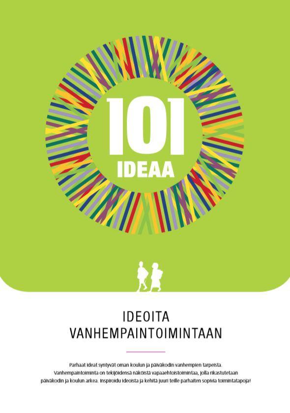 101 ideaa - ideoita vanhempaintoimintaan