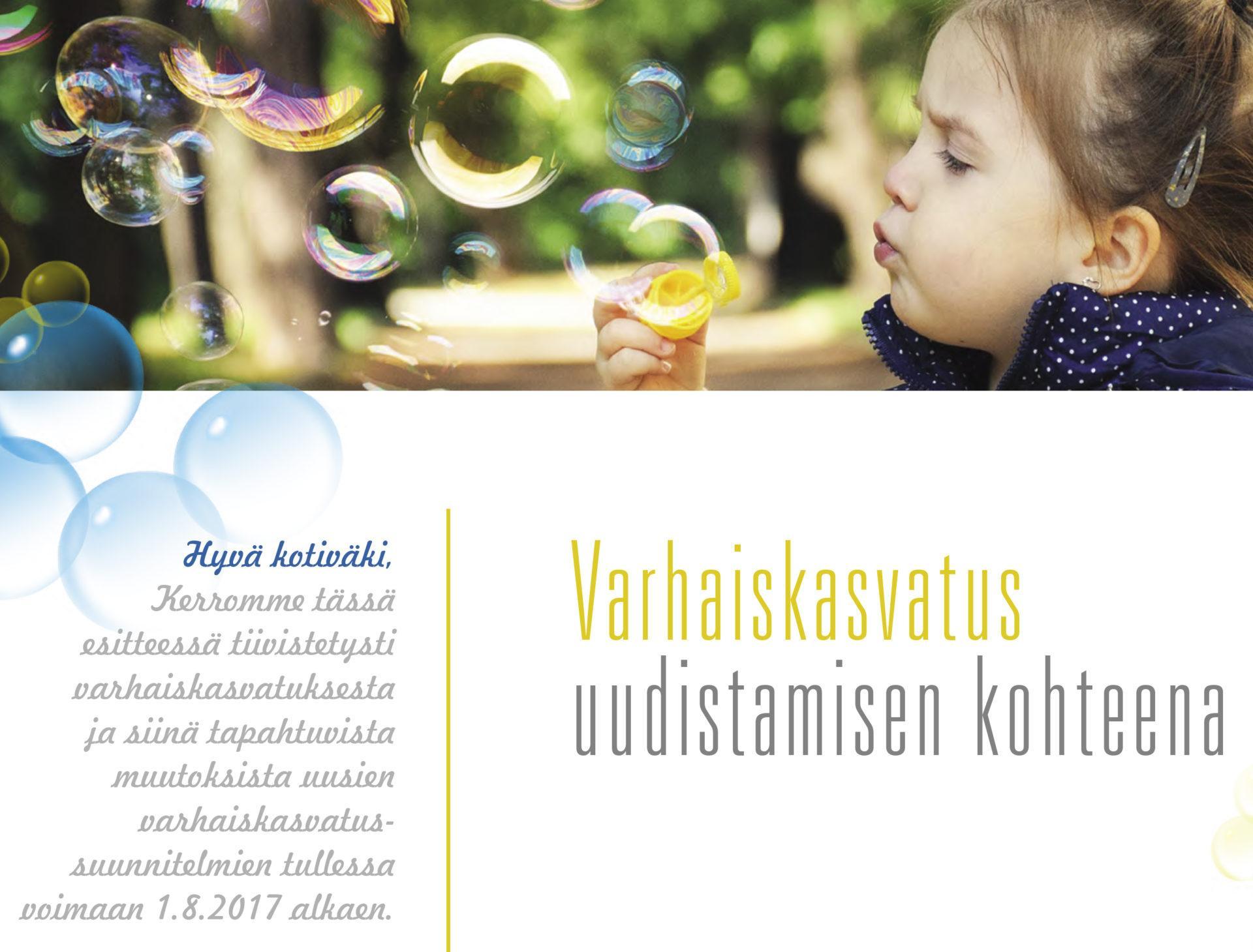 Etusivu: Varhaiskasvatus uudistamisen kohteena 2017
